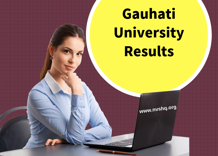 Gauhati University Results 2019 (Announced) 2nd,4th,6th Sem