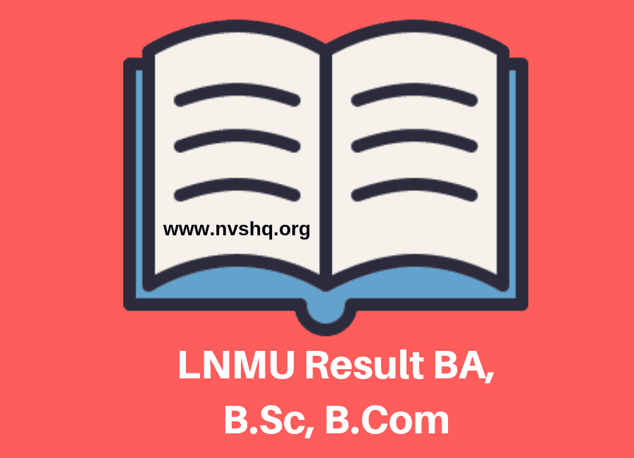 LNMU Result 2019 (Announced) B A B Com B Sc M A UG/PG Part 1 2 3