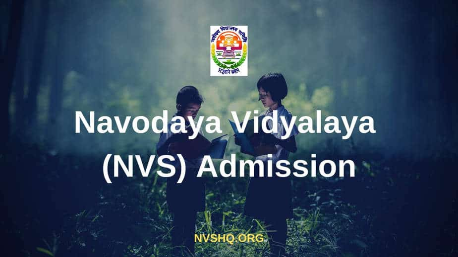 Navodaya Vidyalaya NVS Admission 2020 - JNVST Notification nvshq org