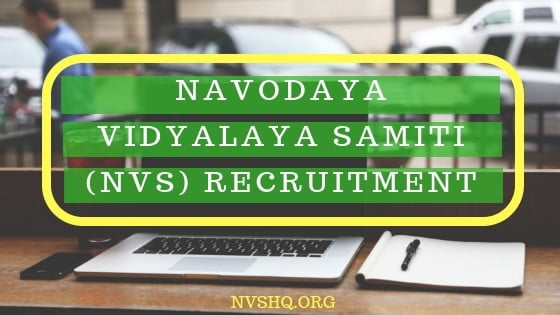NVS Recruitment 2019 Navodaya TGT, PGT, AC, LDC Jobs Application link
