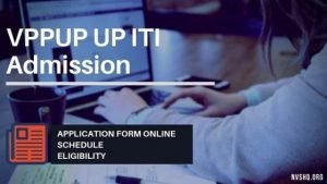 VPPUP UP ITI Admission application form 2019
