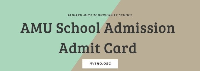 AMU School Admission Admit Card