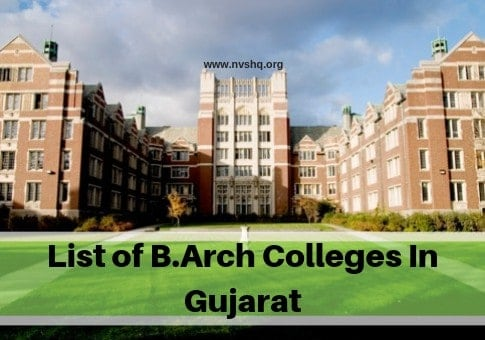 List of B.Arch Colleges In Gujarat