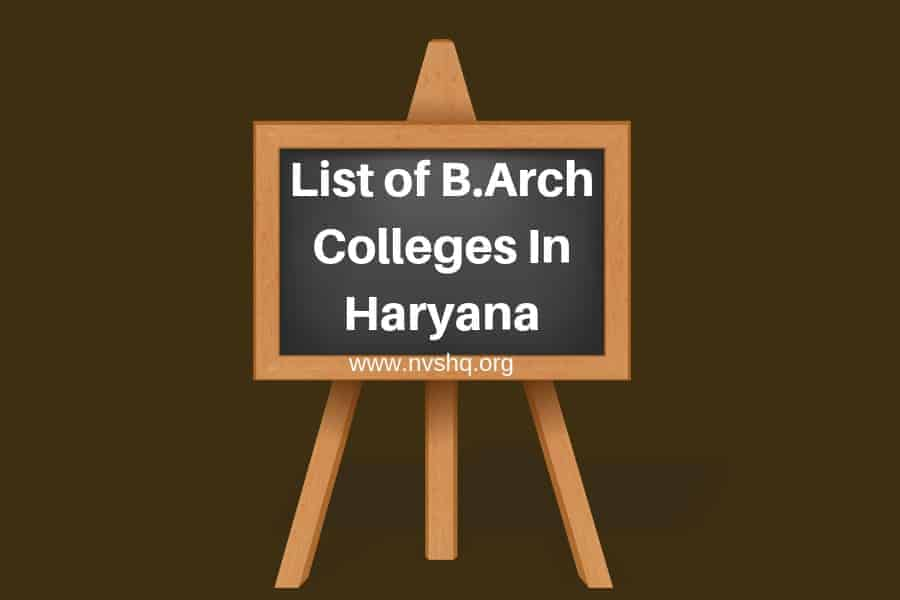 List of B.Arch Colleges In Haryana