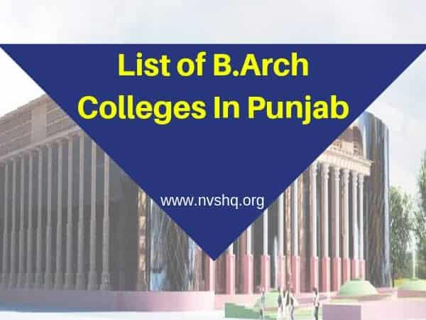List of B.Arch Colleges In Punjab