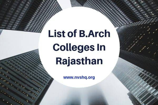 List of B.Arch Colleges In Rajasthan