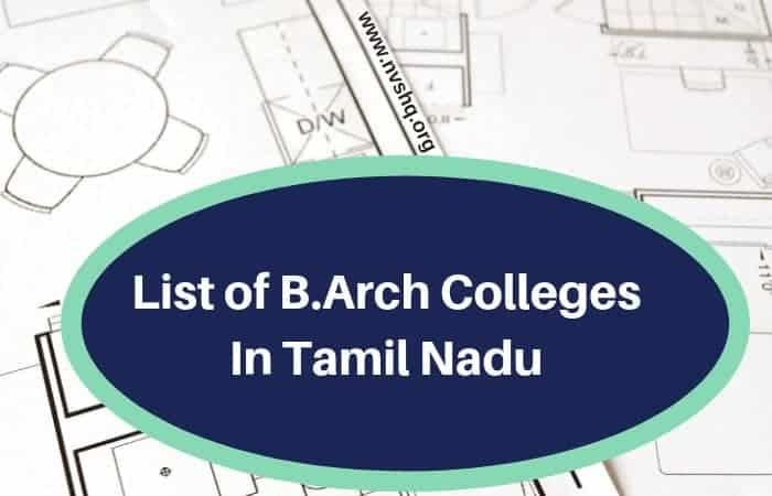 List of B.Arch Colleges In Tamil Nadu