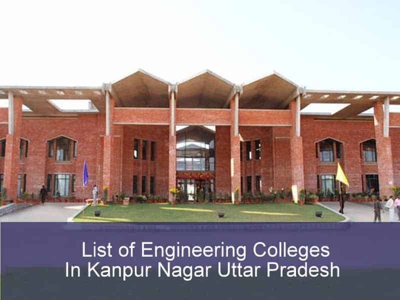 List of Engineering Colleges In Kanpur Nagar