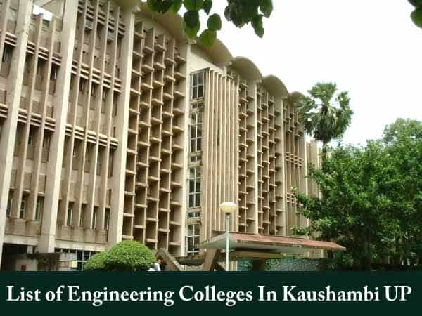 List of Engineering Colleges In Kaushambi