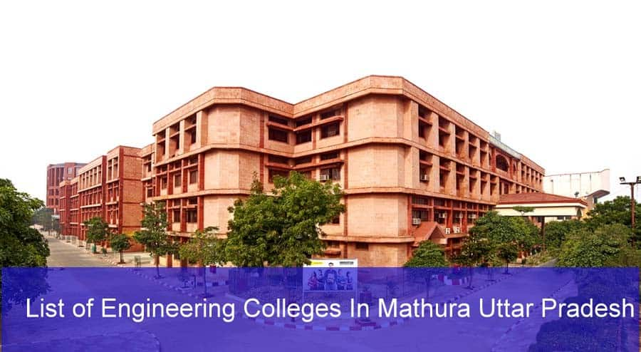 List of Engineering Colleges In Mathura