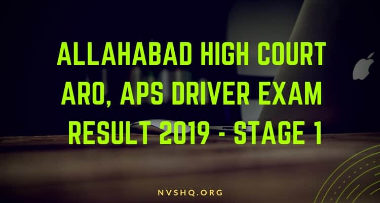 Allahabad High Court ARO, Driver Exam Result 2019 Stage 1