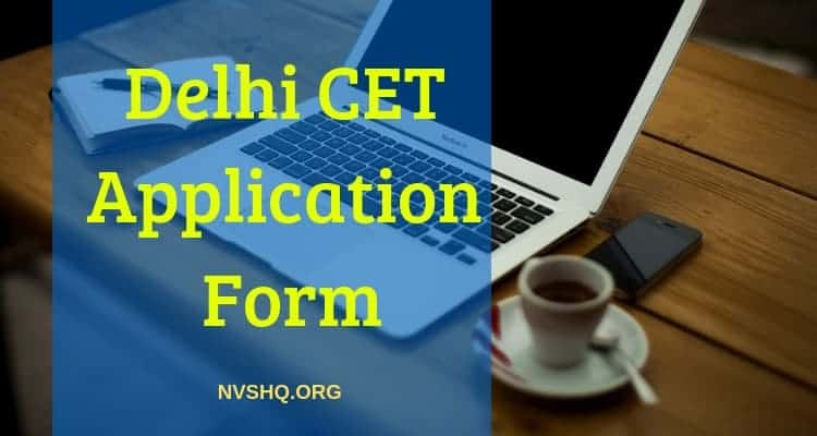 Delhi CET Application Form