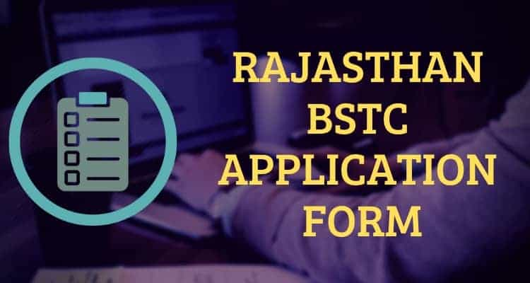 Rajasthan BSTC Application Form 2019