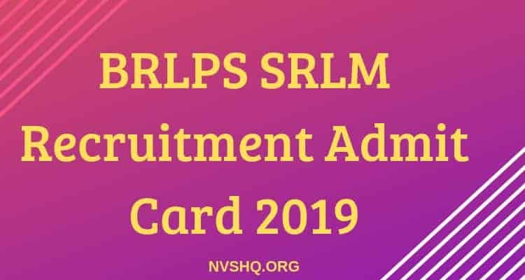 BRLPS SRLM Recruitment Admit Card 2019