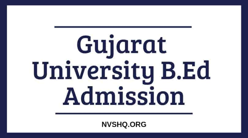 Gujarat University B.Ed Admission