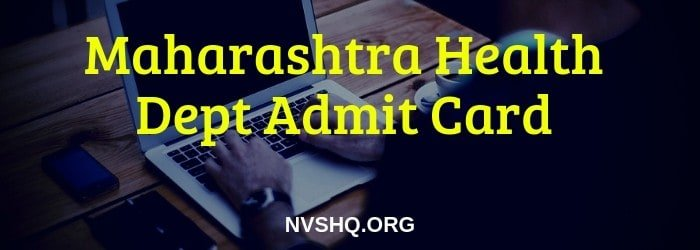 Maharashtra Health Dept admit card