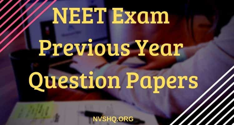 NEET Previous Year Question Papers 2005-2018 with Solutions/Answers pdf