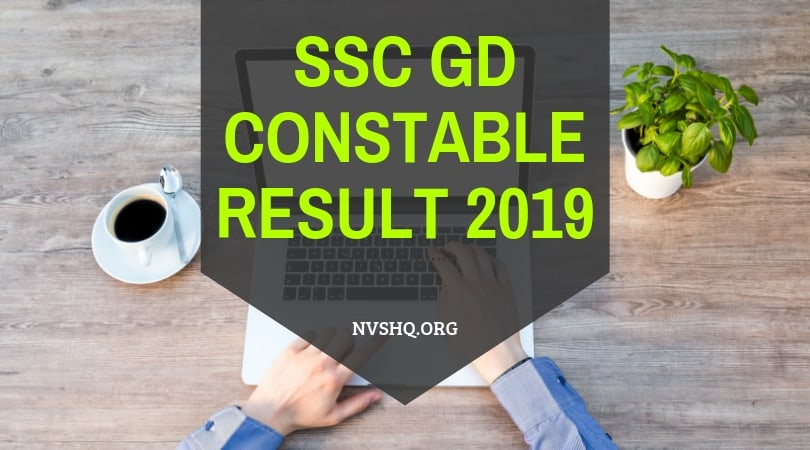 SSC GD Constable Result 2019: ssc nic in GD Merit List And