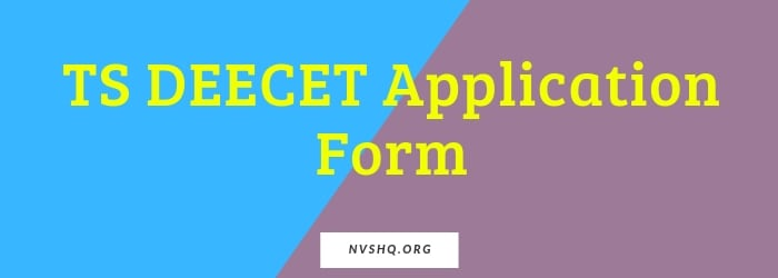 TS DEECET Application Form 2020