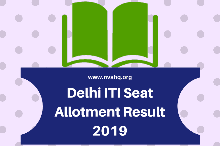 Delhi ITI 2nd Round Seat Allotment Result 2019