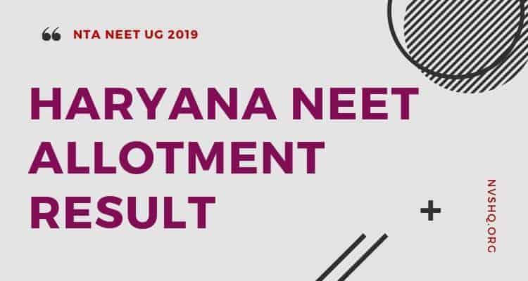 Haryana NEET allotment result