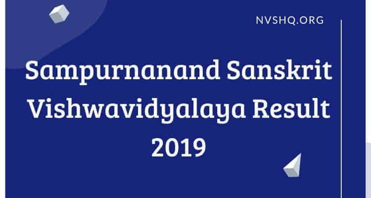 Sampurnanand Sanskrit Vishwavidyalaya Result 2019