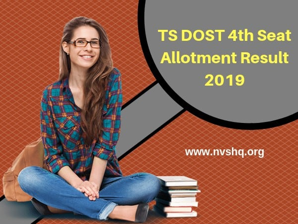 TS Degree DOST 4th Seat Allotment Result 2019