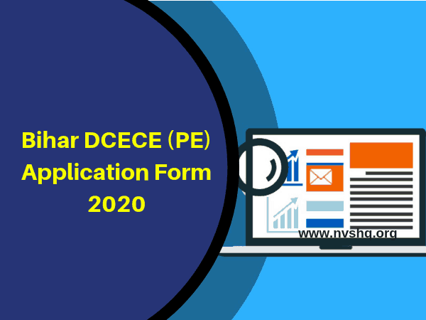 Bihar DCECE Application Form