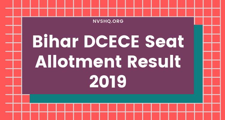 Bihar DCECE 2nd Round Seat Allotment Result 2019