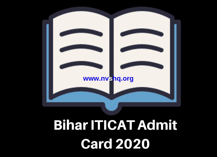 Bihar ITICAT Admit Card 2020