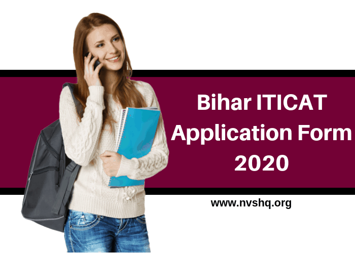 Bihar ITICAT Application Form 2020