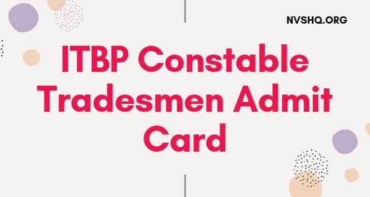 ITBP_Constable_Tradesmen_Admit_Card_2019