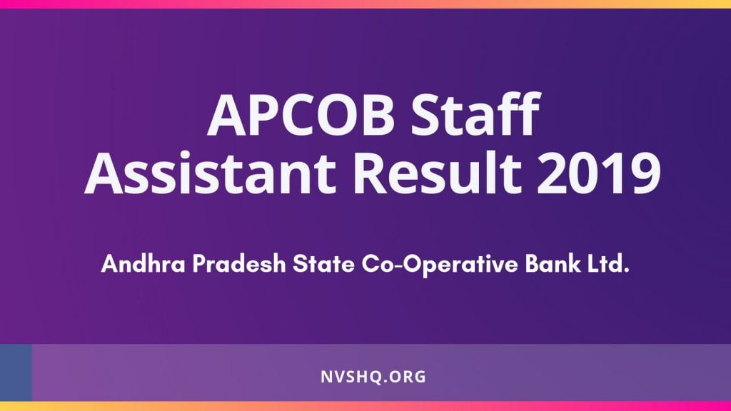 APCOB Staff Assistant Result 2019