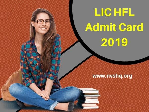 LIC HFL Admit Card 2019
