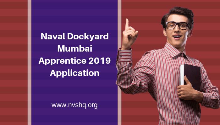 Naval Dockyard Mumbai Apprentice 2019