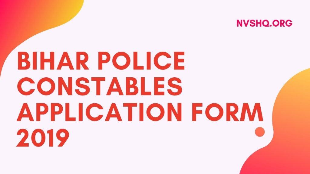 Bihar Police Constables Recruitment 2019