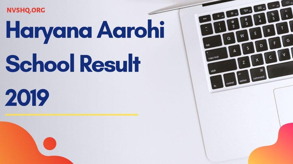 Haryana Aarohi School Result 2019