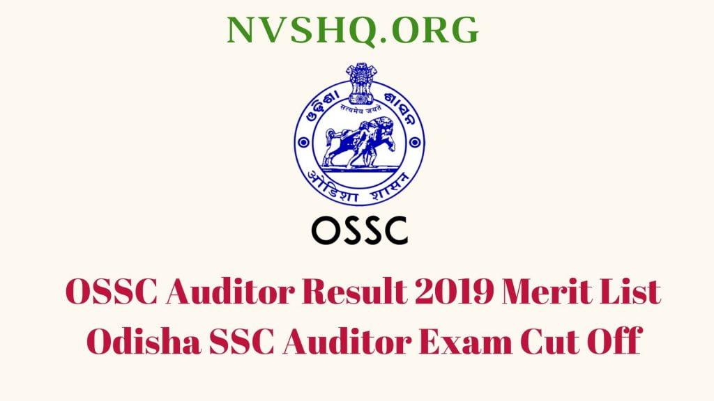 OSSC Auditor Result 2019 Merit List Odisha SSC Auditor Exam Cut Off