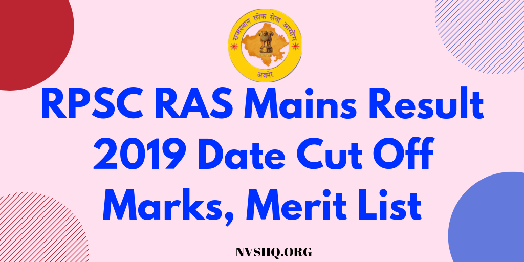 RPSC RAS Mains Result 2019 Date Cut Off Marks, Merit List