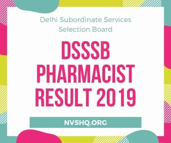DSSSB Pharmacist Result 2019