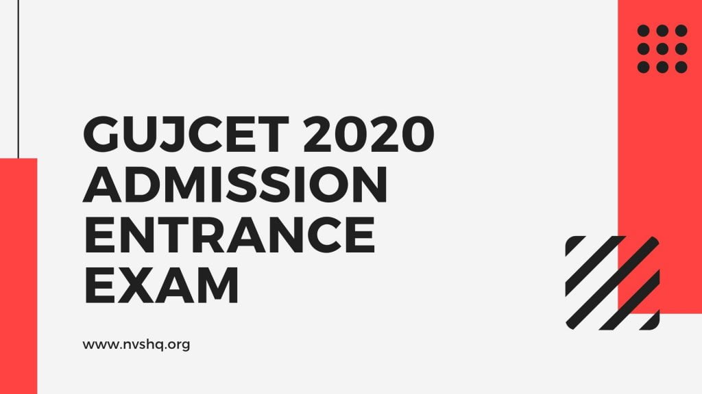 GUJCET 2020 Admission Entrance Exam