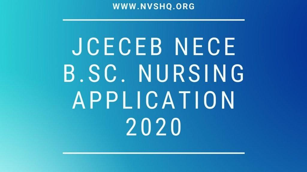 JCECEB NECE B.Sc. Nursing Application 2020