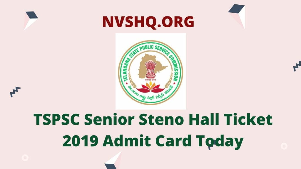 TSPSC Senior Steno Hall Ticket 2019 Admit Card Today