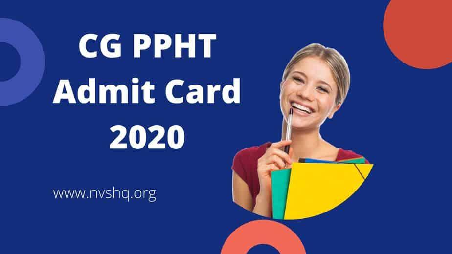 CG PPHT Admit Card 2020