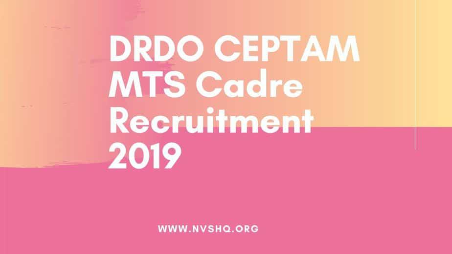 DRDO CEPTAM MTS Cadre Recruitment 2020
