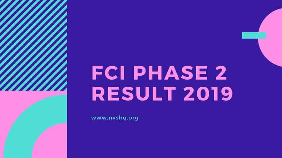 FCI Phase 2 Result 2019