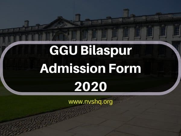 GGU Bilaspur Admission Form 2020