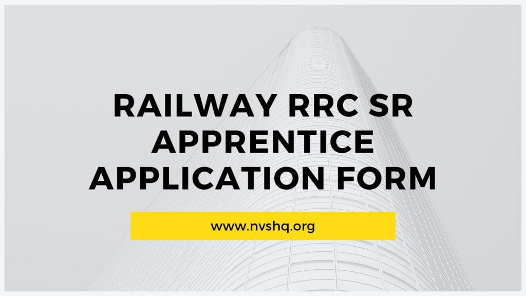 Railway RRC SR Apprentice Application Form