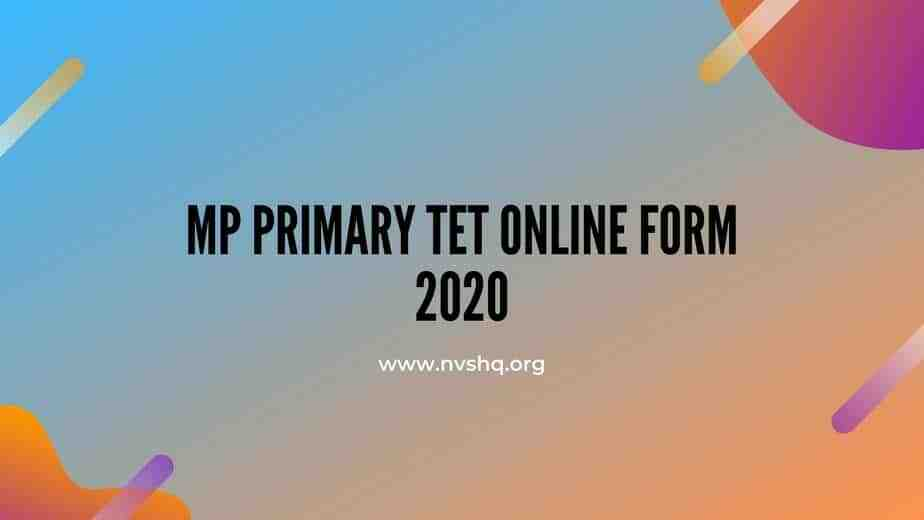 MP Primary TET Online Form 2020