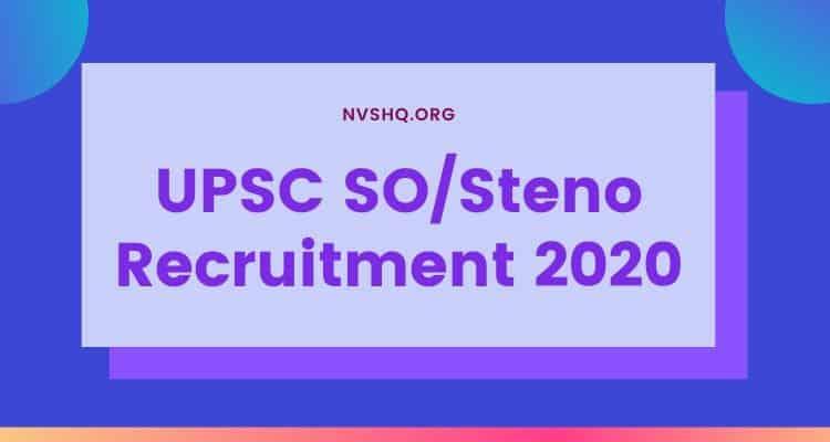 UPSC SO/Steno Recruitment 2020
